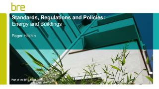 Standards, Regulations and Policies: