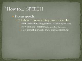 """How to…"" SPEECH"