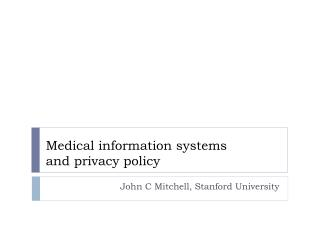 Medical information systems and privacy policy
