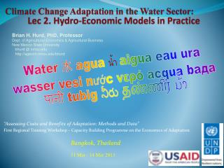 Climate Change Adaptation in the Water Sector: Lec  2. Hydro-Economic  Models in Practice