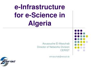 e-Infrastructure for e-Science in Algeria