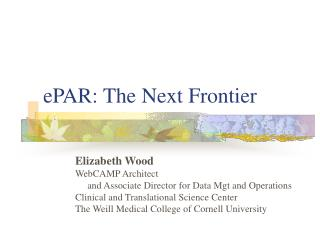 ePAR: The Next Frontier