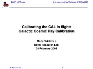 Calibrating the CAL in flight: Galactic Cosmic Ray Calibration