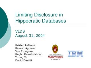 Limiting Disclosure in Hippocratic Databases
