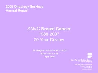 SAMC  Breast Cancer 1988-2007  20 Year Review