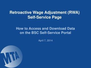 Retroactive Wage Adjustment (RWA) Self-Service Page