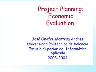 Project Planning: Economic Evaluation.