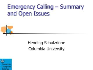 Emergency Calling – Summary and Open Issues