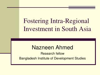 Fostering Intra-Regional Investment in South Asia