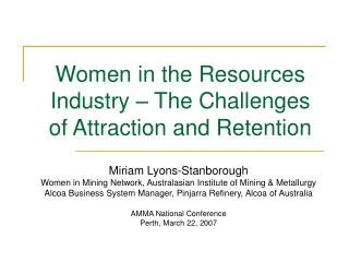 Women in the Resources Industry – The Challenges of Attraction and Retention