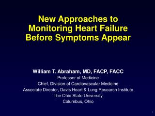 New Approaches to Monitoring Heart Failure Before Symptoms Appear
