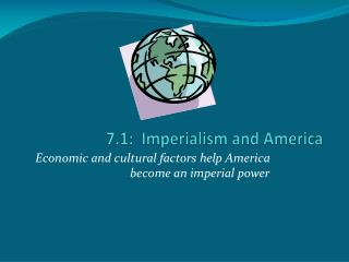 7.1:  Imperialism and America