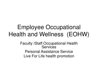 Employee Occupational Health and Wellness  (EOHW)