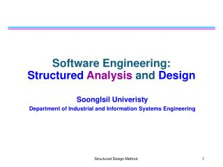 Software Engineering:  Structured Analysis  and  Design