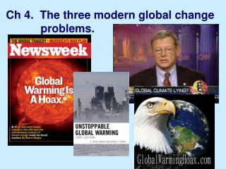 Ch 4.  The three modern global change                              problems.