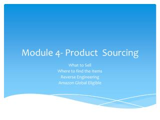 Module 4- Product  Sourcing