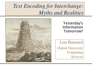 Text Encoding for Interchange: Myths and Realities