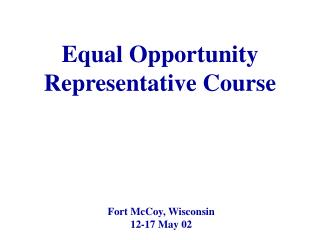 Equal Opportunity Representative Course