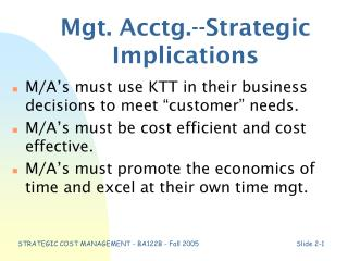 Mgt. Acctg.--Strategic Implications