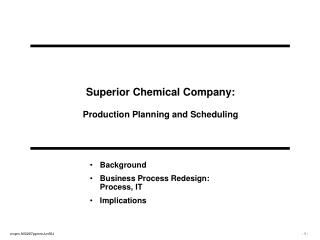 Superior Chemical Company: Production Planning and Scheduling