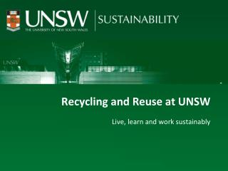 Recycling and Reuse at UNSW