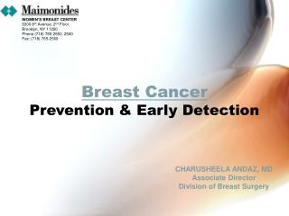 Breast Cancer Prevention & Early Detection