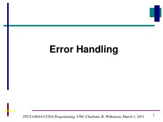 ITCS 6/8010 CUDA Programming, UNC-Charlotte, B. Wilkinson, March 3, 2011