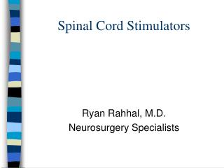 Spinal Cord Stimulators