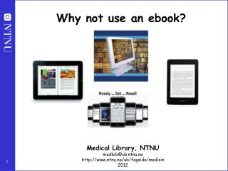 Why not use an ebook?