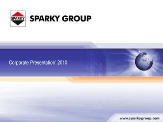 SPARKY GROUP Sofia, Bulgaria Berlin, Germany