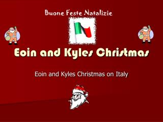 Eoin and Kyles Christmas