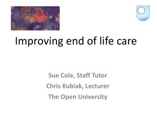 Improving end of life care