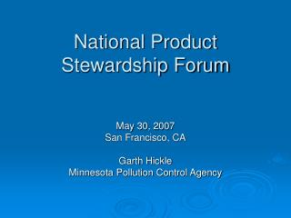 National Product Stewardship Forum