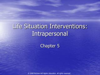 Life Situation Interventions: Intrapersonal