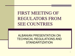 FIRST MEETING OF REGULATORS FROM SEE COUNTRIES