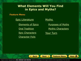 What Elements Will You Find  in Epics and Myths?