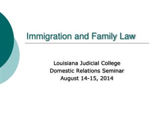 Immigration and Family Law