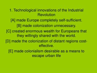 1. Technological innovations of the Industrial Revolution