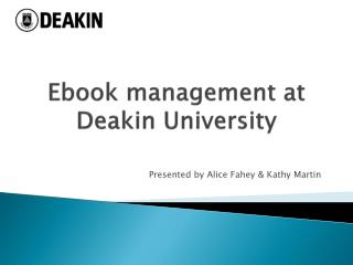Ebook  management at Deakin University