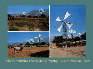 Sailcloth turbines for water pumping, Lasithi plateau, Crete