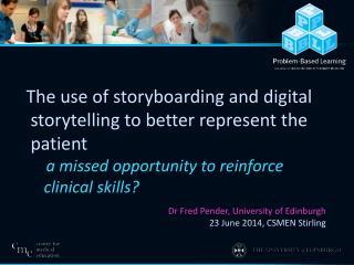 The use of storyboarding and digital       storytelling to better represent the       patient