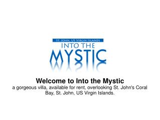 Into the Mystic - Villa for Rent in St. John
