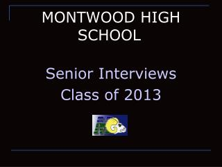 MONTWOOD HIGH SCHOOL