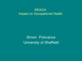 REACH: Impact on Occupational Health