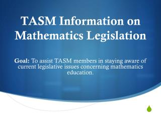 TASM Information on Mathematics Legislation