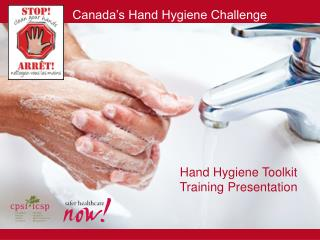 Hand Hygiene Toolkit Training Presentation