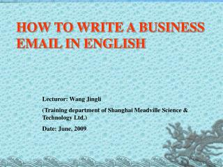 HOW TO WRITE A BUSINESS EMAIL IN ENGLISH