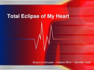 Total Eclipse of My Heart