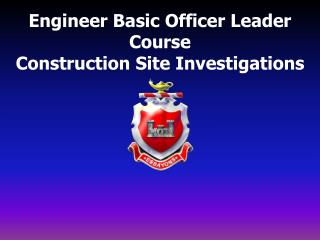 Engineer Basic Officer Leader Course Construction Site Investigations