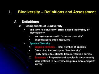 Biodiversity – Definitions and Assessment Definitions Components of Biodiversity